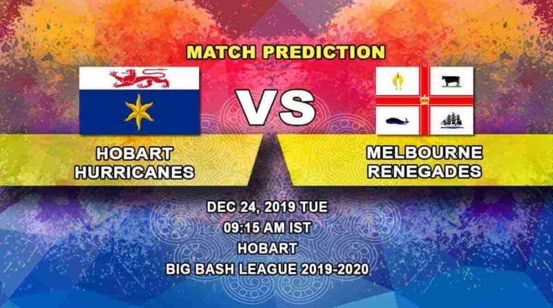 Cricket Prediction Hobart Hurricanes vs Melbourne Renegades Big Bash League 24.12