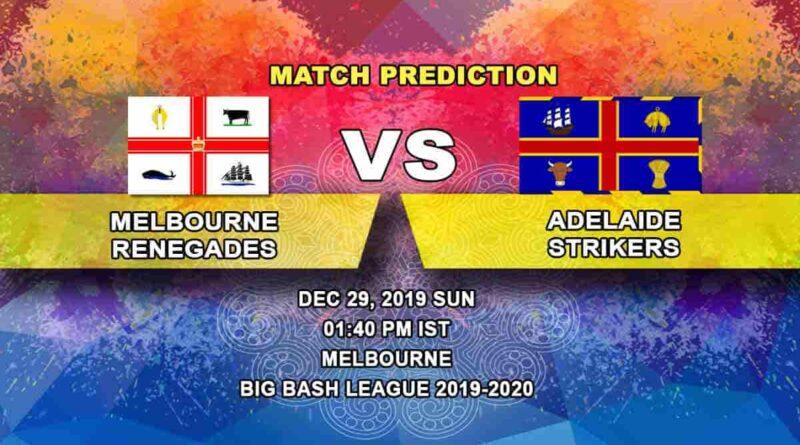 Cricket Prediction Melbourne Renegades vs Adelaide Strikers Big Bash League 29.12