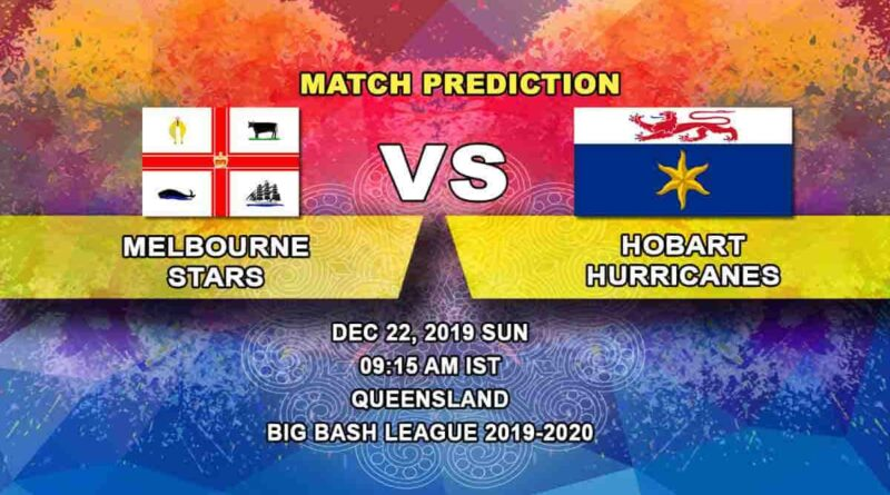 Cricket Prediction Melbourne Stars vs Hobart Hurricanes Big Bash League 22.12