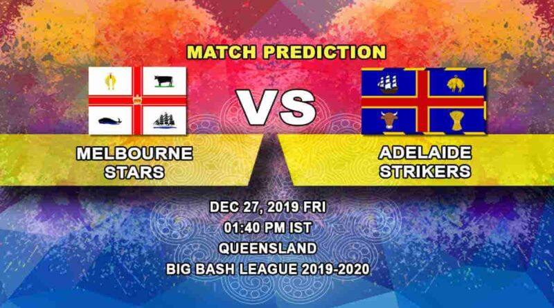 Cricket Prediction Melbourne Stars vs Adelaide Strikers Big Bash League 27.12