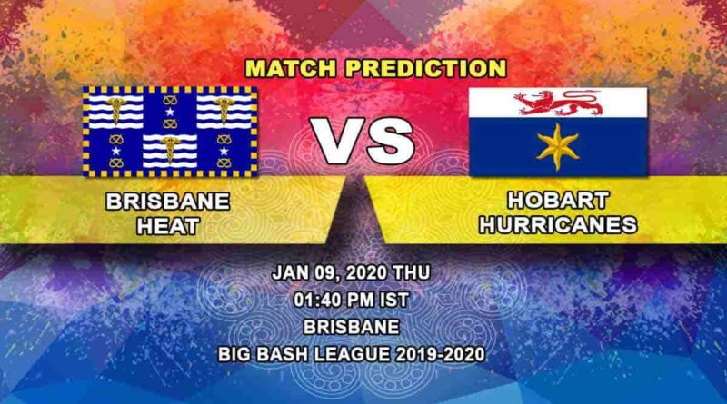 Cricket Prediction Brisbane Heat vs Hobart Hurricanes Big Bash League 09.01