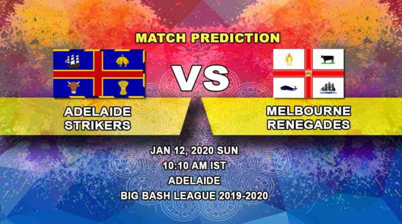 Cricket Prediction Adelaide Strikers vs Melbourne Renegades Big Bash League 12.01