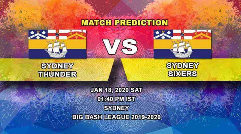 Cricket Prediction - Sydney Thunder vs Sydney Sixers - Big Bash League 18.01