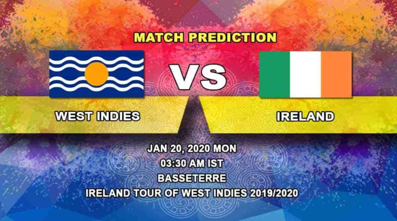 Cricket Prediction - West Indies vs Ireland - Ireland tour of West Indies 2019/20 20.01