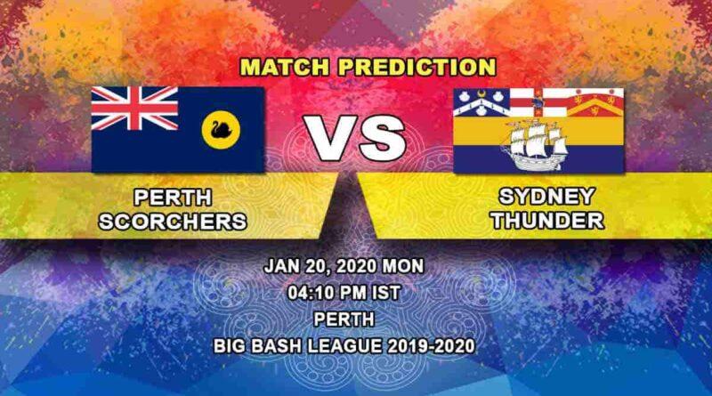 Cricket Prediction – Perth Scorchers vs Sydney Thunder – Big Bash League 20.01