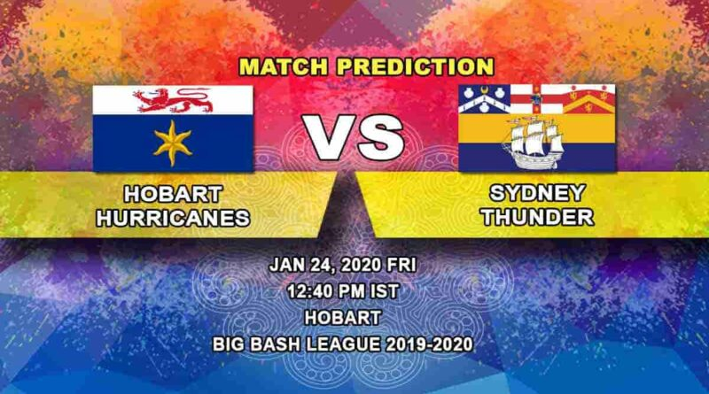 Cricket Prediction - Hobart Hurricanes vs Sydney Thunder - Big Bash League 24.01