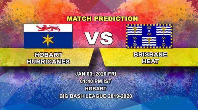 Cricket Prediction Hobart Hurricanes vs Brisbane Heat Big Bash League 03.01