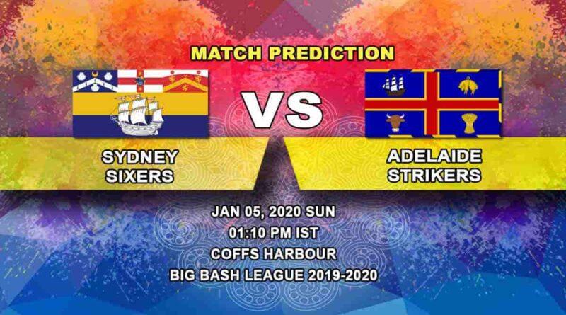 Cricket Prediction Sydney Sixers vs Adelaide Strikers Big Bash League 05.01
