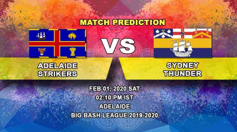 Cricket Prediction - Adelaide Strikers vs Sydney Thunder - Knockout - Big Bash League 01.02