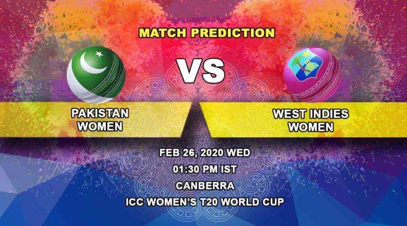 Cricket Prediction - Pakistan Women vs West Indies Women - ICC Women's T20 World Cup 26.02