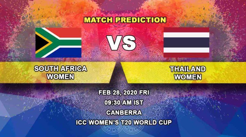Cricket Prediction - South Africa Women vs Thailand Women - ICC Women's T20 World Cup 28.02