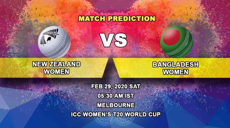 Cricket Prediction - New Zealand Women vs Bangladesh Women - ICC Women's T20 World Cup 29.02