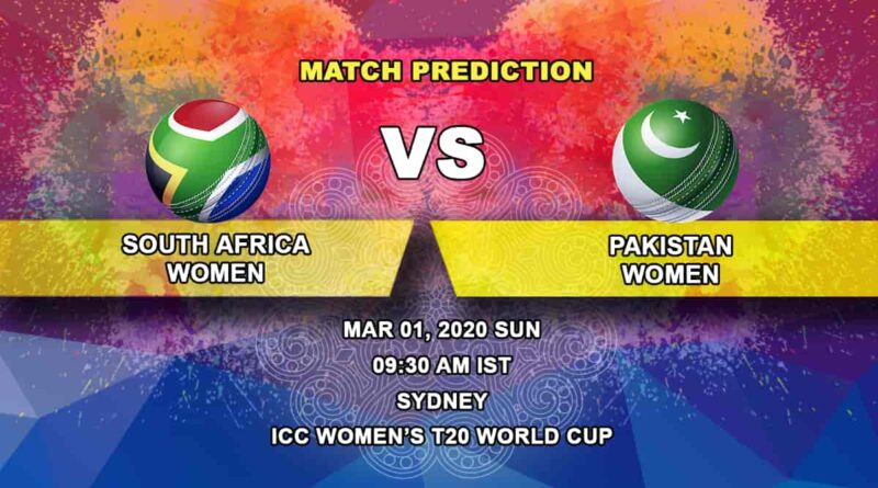 Cricket Prediction - South Africa Women vs Pakistan Women - ICC Women's T20 World Cup 01.03