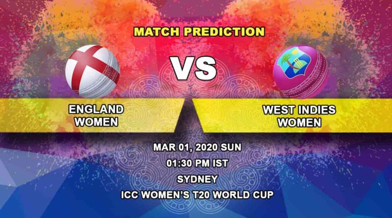 Cricket Prediction - England Women vs West Indies Women - ICC Women's T20 World Cup 01.03