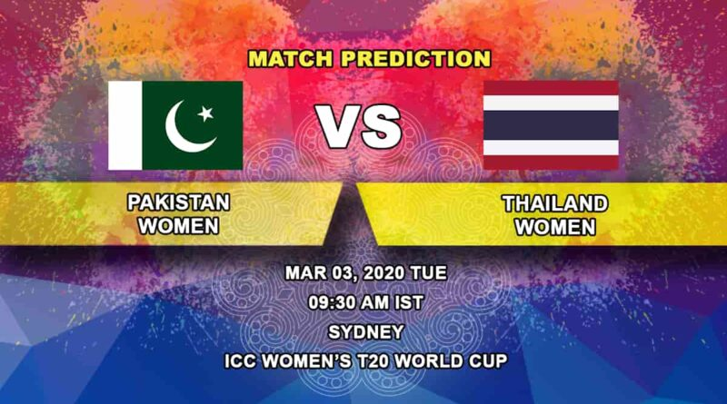 Cricket Prediction - Pakistan Women vs Thailand Women - ICC Women's T20 World Cup 03.03